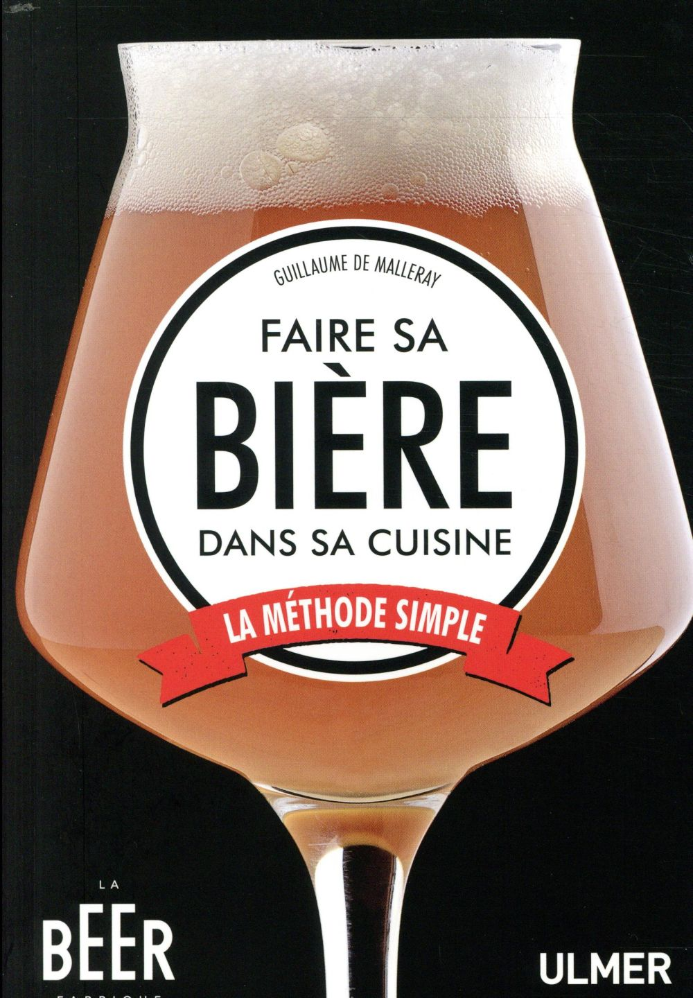 FAIRE SA BIERE DANS SA CUISINE   LA METHODE SIMPLE